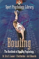 The Handbook of Bowling Psychology