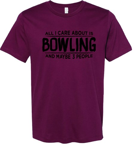 Exclusive Bowling.com All I Care About T-Shirt Main Image