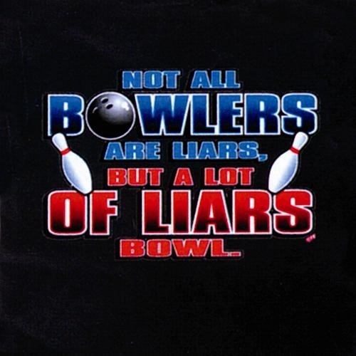 Not All Bowlers Are Liars T-Shirt Black Main Image